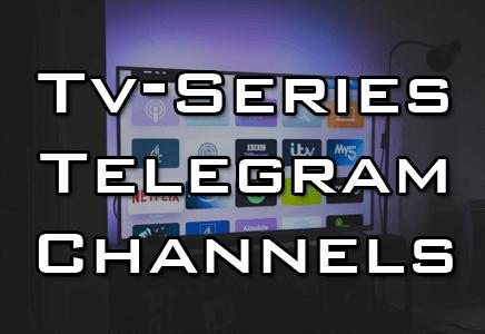 Best Telegram Channel for Tv Series