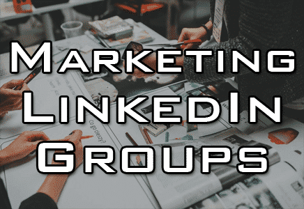 best marketing groups on linkedin