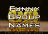 best-funny-group-chat-names