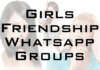 Girl Friendship Whatsapp Group Link