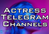 actress telegram channel
