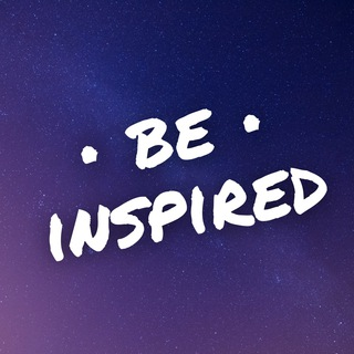 BE INSPIRED Quotes