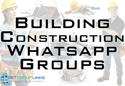 building construction whatsapp group link