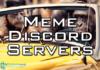 best discord meme servers