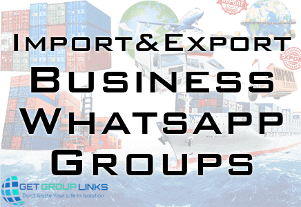 import export business whatsapp group link